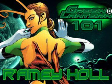 Green Lantern 101 – R'amey Holl