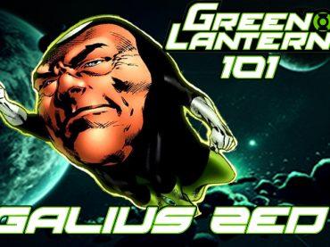 Green Lantern 101 – Galius Zed