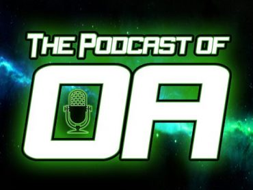 The Podcast of Oa Episode 160