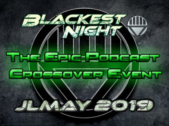 Blackest Night Takes the Center Stage for JLMay
